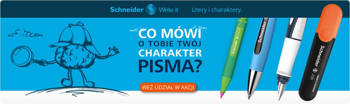 Wez udzial w akcji Schneider Litery i Charaktery Sprawdz swoj typ osobowosci u profesjonalnego grafologa i znajdz najlepiej dopasowany produkt Schneider do codziennego pisania