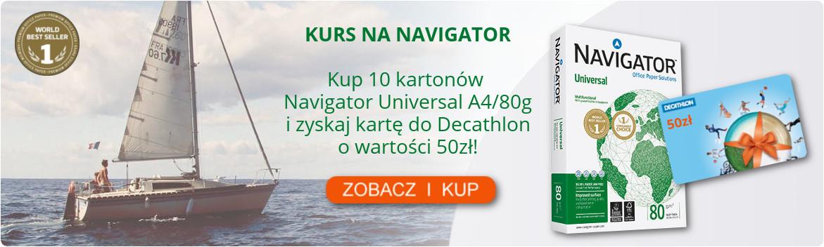 Kurs na Navigator Universal Kup papier ksero najwyzszej klasy A++ i odbierz atrakcyjny prezent